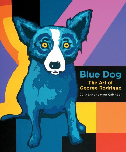 Blue Dog: The Art of George Rodrigue 2010 Engagement Calendar by George Rodrigue (2009-08-01)