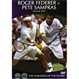 Roger Federer vs. Pete Sampras: The Changing of the Guard