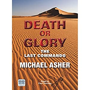 Death or Glory: The Last Commando Audiobook