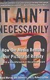 It Ain't Necessarily So, Joel Schwartz and David Murray, 0142001465