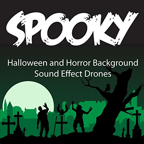 Spooky Halloween and Horror Background SFX, Drones and Beds -