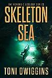 Skeleton Sea (The Forensic Geology Series Book 4)