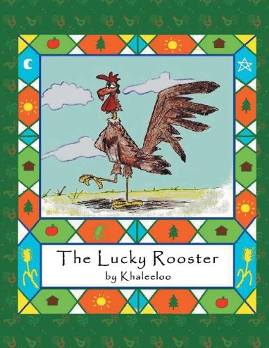 The Lucky Rooster by Xlibris