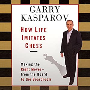 How Life Imitates Chess Audiobook