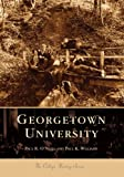 Georgetown University (DC) (College History Series)