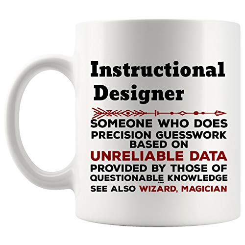 Funny Instructional Designer Mug Gift - 11Oz Coffee Cup - Best Gifts for Men Women T-Shirt Cups Mugs from WingToday