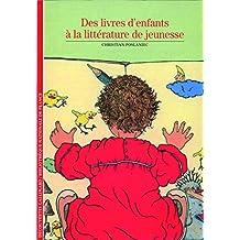 DES LIVRES D'ENFANTS À LA LITTÉRATURE DE JEUNESSE