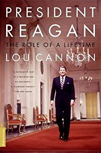 President Reagan: The Role Of A Lifetime from PublicAffairs