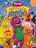 Barney: Lets Make Music
