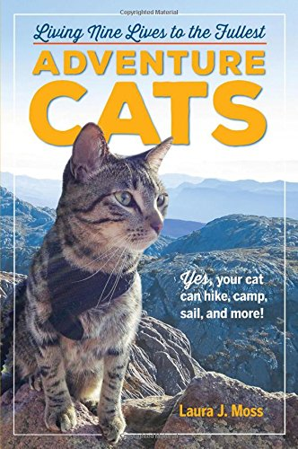 Adventure Cats: Living Nine Lives to the Fullest cover