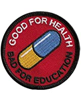 Akira Good for Health Bad for Education Emo Punk Patch by Titan One