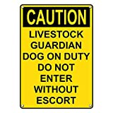 Weatherproof Plastic Vertical OSHA CAUTION Livestock Guardian Dog On Duty Sign with English Text