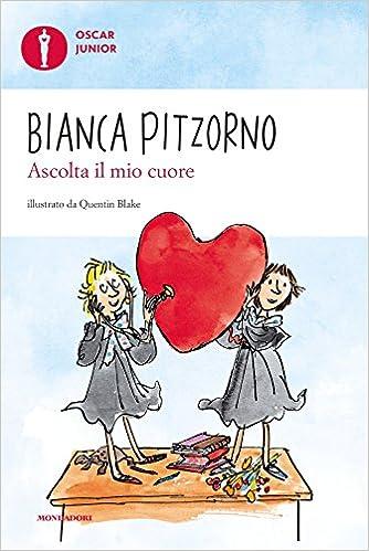 Amazon.it: Ascolta il mio cuore. Oscar Junior - Pitzorno, Bianca, Blake, Q.  - Libri