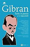 Tutte le poesie e i racconti (eNewton Classici)