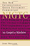The Gospel of Matthew (The New International Greek Testament Commentary)