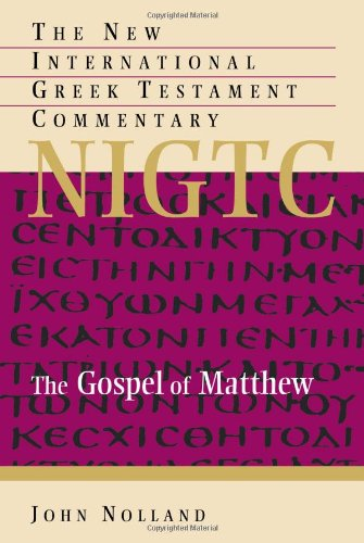 The Gospel of Matthew (The New International Greek Testament Commentary)