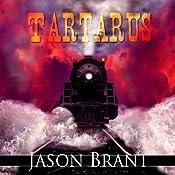 Tartarus: West of Hell, Book 2 | Jason Brant