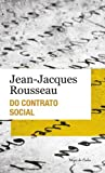 Do contrato social ou princípios do Direito Político: Edição de bolso