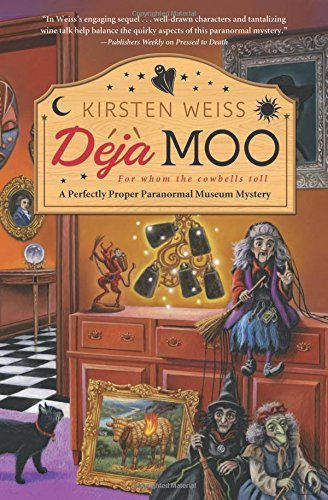 Deja Moo (A Perfectly Proper Paranormal Museum Mystery)