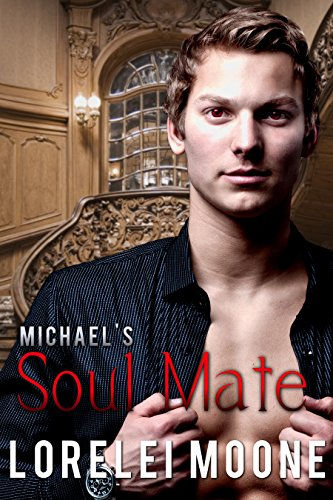 Michael's Soul Mate: A Steamy BBW Vampire Romance (Vampires of London Book 2) by [Moone, Lorelei]
