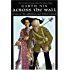 Across the Wall: A Tale of the Abhorsen and Other Stories (The Old Kingdom)