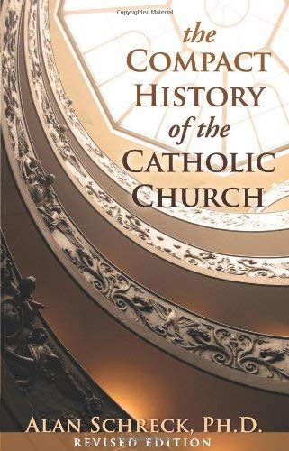 Download The Compact History of the Catholic Church: Revised Edition ebook