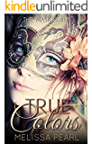 True Colors (The Masks Series Book 1)