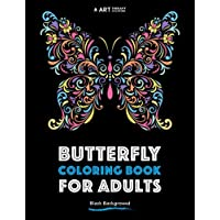 Butterfly Coloring Book For Adults: Black Background (Coloring Book For Adults With Black Background) (Volume 3)