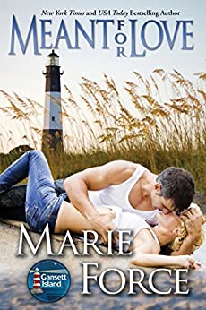Meant for Love (McCarthys of Gansett Island Series, Book 10) by [Force, Marie]