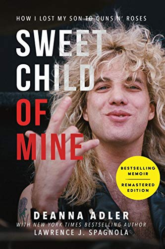- Sweet Child of Mine: How I Lost My Son to Guns N' Roses
