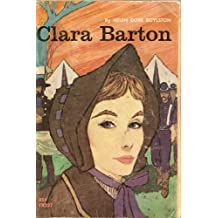 Clara Barton : Founder of the American Red Cross