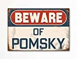 Beware of Pomsky Dog Breed Cute Refrigerator Magnet