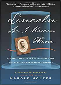 An analysis of the book lincoln as i knew him