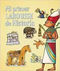 Mi primer Larousse de Historia Larousse - Infantil