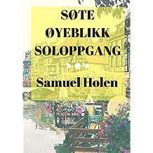 søte øyeblikk soloppgang (Norwegian Edition)