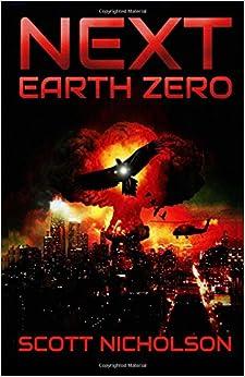 Book Earth Zero: A Post-Apocalyptic Thriller: Volume 2 (Next)