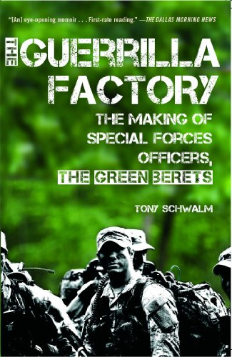 Army Green Berets Training - The Guerrilla Factory: The Making of Special Forces Officers, the Green Berets