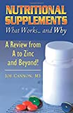 Nutritional Supplements: What Works and Why--A Review from A to Z