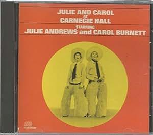 Julie & Carol at Carnegie Hall