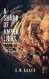 A Shard of Amber Light (Unbroken Book 1)