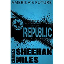 Republic: A Novel of America's Future (English Edition)
