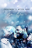Everybody's After Love
