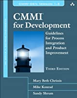 CMMI for Development: Guidelines for Process Integration and Product Improvement, 3rd Edition Front Cover