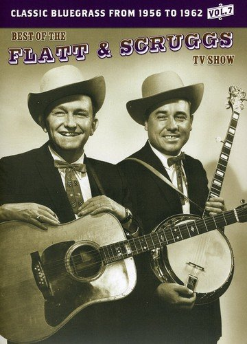 The Best of the Flatt and Scruggs TV Show, Vol. 7