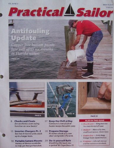Practical Sailor [ Vol. 36 No. 3 ] Mar. 2010 (Antifouling Update, Chocks & Cleats, Inverter-Chargers Pt. 2, Portable Camera Mounts, Keep the Chill at Bay, Propane Storage, Do-it-yourself Refit, Vol. 36 No. 3)
