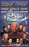 What You Leave Behind (Star Trek Deep Space Nine (Unnumbered Paperback))