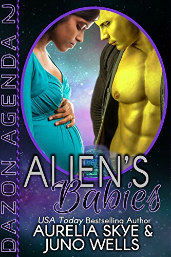 Alien's Babies (Dazon Agenda Book 2)