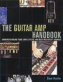 Guitar Amplifier Handbook