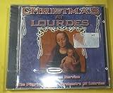 Christmas at Lourdes by The Pilgrim Choir