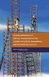 img - for Gender Differences at Critical Transitions in the Careers of Science, Engineering, and Mathematics Faculty book / textbook / text book